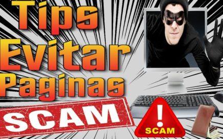 Tips Para Evitar Las Paginas SCAM Como Ganar Dinero Por Internet [ Tengo Dinero ]