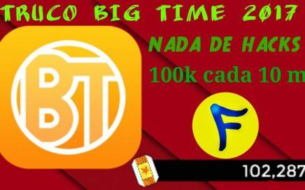 TRUCO BIG TIME GANAR BOLETOS RAPIDO.. GANAR DINERO JUGANDO 2017!!!