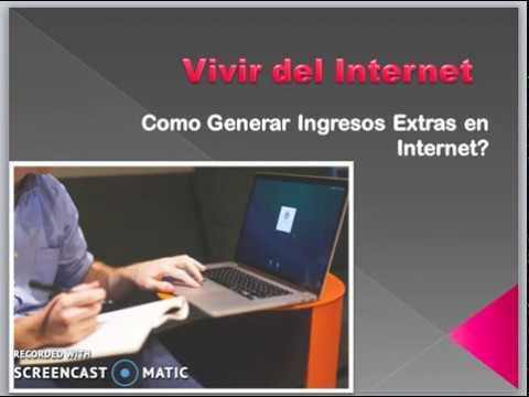 Vivir del Internet-Como Generar Ingresos Extras Online