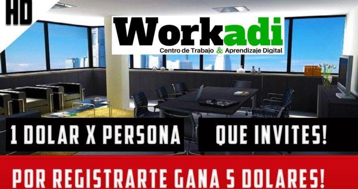 WORKADI : CÓMO GANAR DINERO POR INTERNET CON WORKADI 2018