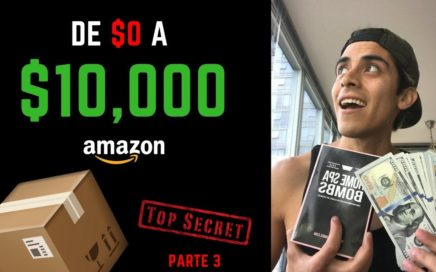 10 Productos de $10,000 al Mes Vendiendo en Amazon | Como Vender en Amazon {Parte 3: $0 a $10k}