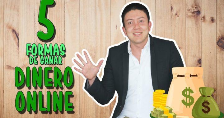 5 formas de ganar dinero por internet (Que me han funcionado)