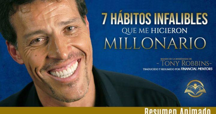 7 Habitos Infalibles que Tarde o Temprano te Harán Millonario, Según Tony Robbins