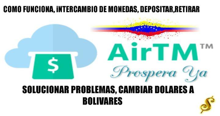 AirTm 2018, Como Depositar, retirar, Enviar, Recibir Dinero, Solucion para entrar en AirTm Venezuela