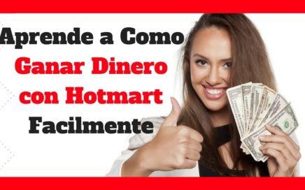 Aprende a Como Ganar Dinero con Hotmart Facilmente