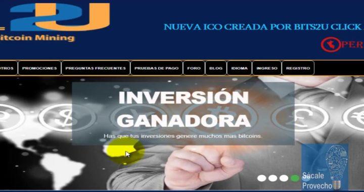 CAPITALIZACIÓN CON BITCOIN: BITS2U PÁGINA PARA INVERTIR  | VÍDEO2