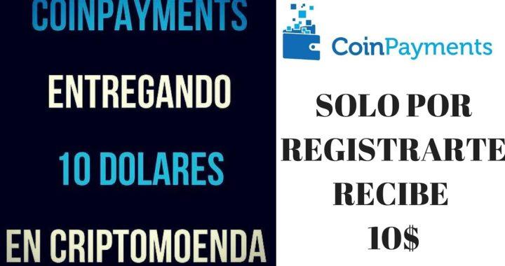 Coinpayments CPS COIN  COMO GANAR DINERO GANA 10 DOLARES  100  TOKEN