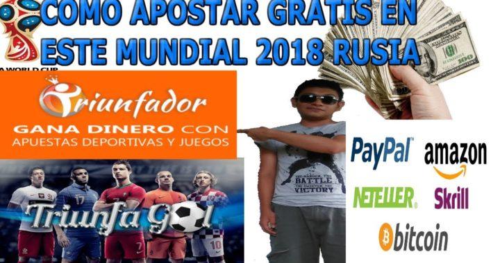 Cómo apostar gratis en este mundial Rusia 2018 / Ganar dinero en paypal y muchos premios