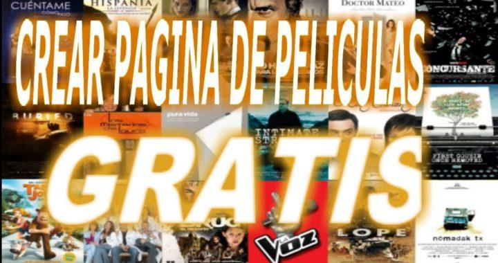 COMO CREAR TU PAGINA WEB DE PELÍCULAS Y GANAR DINERO CON ELLA GRATIS
