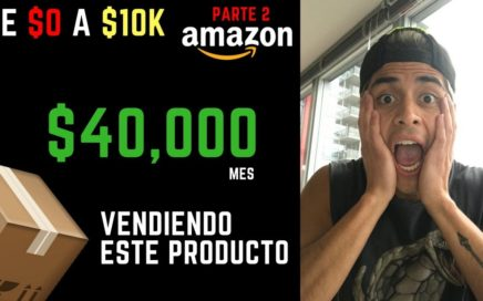 Como Encontrar Productos para Vender en Amazon  | Como Vender en Amazon {Parte #2: de $0 a $10k}