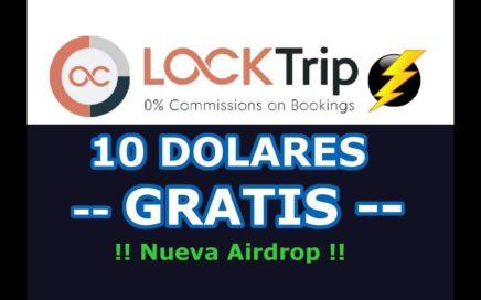 Como Ganar 10 Dolares Gratis - LockTrip Airdrop