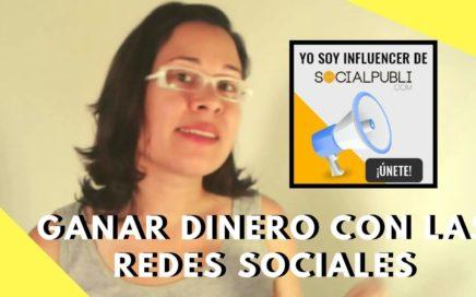 como ganar dinero con socialpubli en las redes sociales