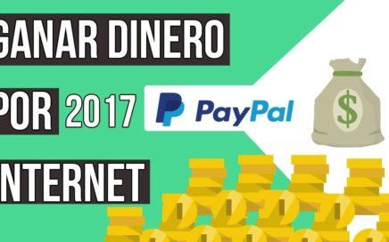 COMO GANAR DINERO EN INTERNET PARA PAYPAL 2017 | 350+ USD A LA SEMANA