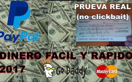 COMO GANAR DINERO FACIL Y RAPIDO 2017 | GANAR DINERO EN INTERNET | PRUEVA REAL |