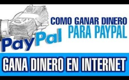 Como Ganar Dinero Gratis Para Paypal 30 a 50 Dolares Facil 2018