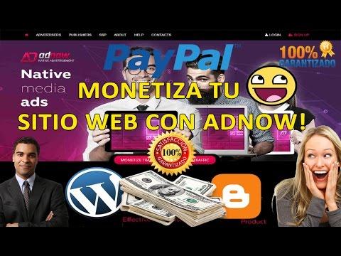 COMO GANAR DINERO MONETIZA TU WEB ADNOW ALTERNATIVA A ADSENSE 2017 / PAYPAL