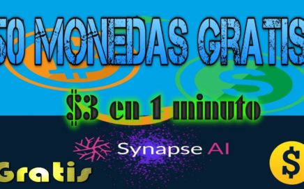 Como ganar Dinero por Internet RAPIDO Y GRATIS | SIN INVERTIR | Synapse SYN