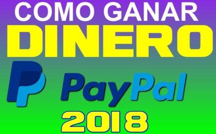 como ganar dinero por paypal 2018