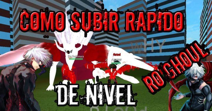 COMO SUBIR RAPIDO DE NIVEL Y GANAR MUCHO DINERO EN RO GHOUL (GUIA) (ESPAÑOL)