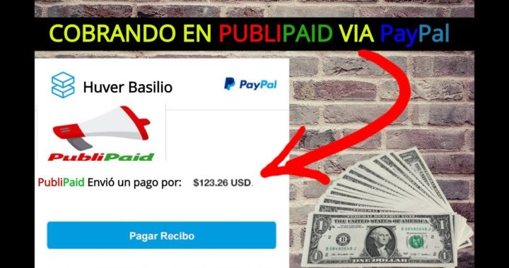 Comprobante de PAGO PubliPaid Vía PayPal - PAGADO - Regístrate y GANA