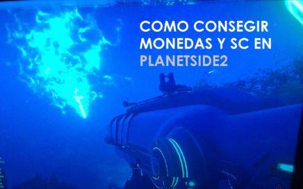 Conseguir monedas y SC|Planetside 2