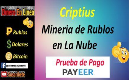 Criptius | Gana Rublos con Esta Mineria Sin CashPoint | Prueba de Pago