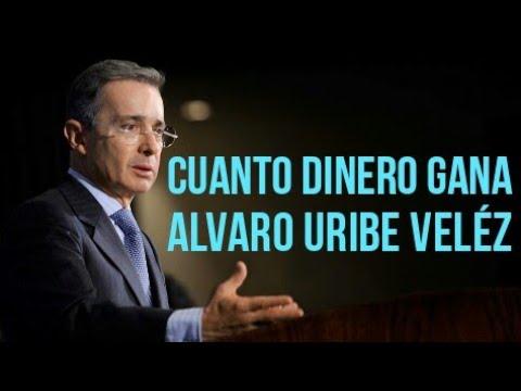 CUANTO DINERO GANA ALVARO URIBE VELÉZ / EL POLITICO MEJOR PAGADO