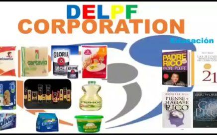 Delpf Corporation Gana Dinero por consumir tus viveres en esta Empresa
