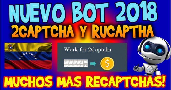 Donwload Bot RuCaptcha De 2Captcha ( Actualizado 2018 Version 10 ) Método Confiable $2 A $5 DIARIOS