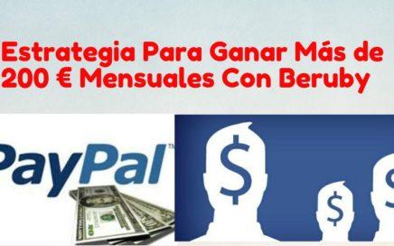 ESTRATEGIA PARA GANAR MÁS DE 200€ Al Mes| BERUBY La Mejor Página Para GANAR DINERO SIN INVERTIR