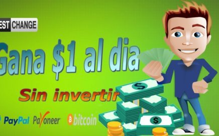 GANA DINERO con BESTCHANGE  Cobro minimo 1$ 2018