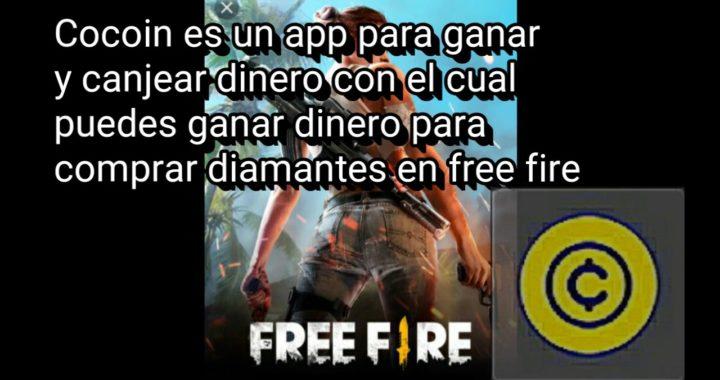 Gana dinero con cocoin           Free Fire