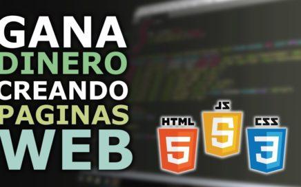 GANA DINERO DESARROLLANDO PAGINAS WEB