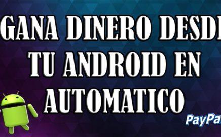 GANA DINERO en forma automatica/Paypal/Tutosnanahi