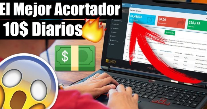 GANA DINERO VIA PAYPAL 10$ DIARIOS EL MEJOR ACORTADOR DE LINKS PAGA DINERO FACIL DESDE CASA 2018