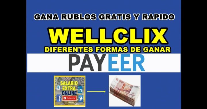 Gana Rublos rápidamente con WellClix. Dinero para Payeer