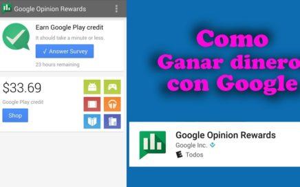 Ganar Dinero Con Google   Gana Dinero Respondiendo Encuesta con Google Opinión Rewards