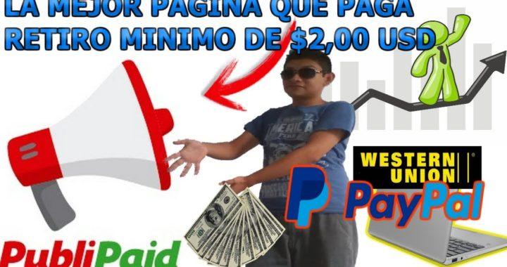 Ganar Dinero por internet minimo de pago $2,00 Dolares / La mejor pagina que paga en paypal 2018
