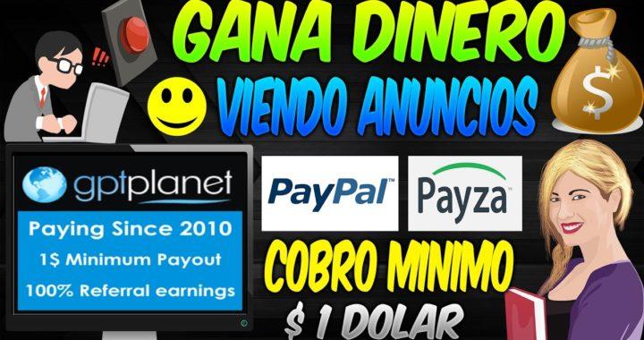 GptPlanet Gana dinero a Paypal o Payza viendo Anuncios 2017 | Mejores PTC  | Dinero Online