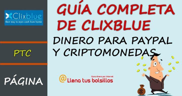 Guía completa Clixblue | Como ganar dinero para Paypal y Criptomonedas