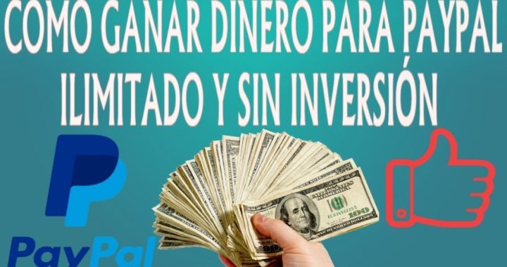 ¡IMPRESIONANTE! GANA DINERO SIN INVERTIR PAGO MINIMO 0,50$ - COMO GANAR DINERO PARA PAYPAL