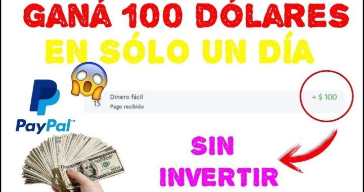 ¡IMPRESIONANTE! GANO 100$ DOLARES EN UN DIA - COMO GANAR DINERO PARA PAYPAL