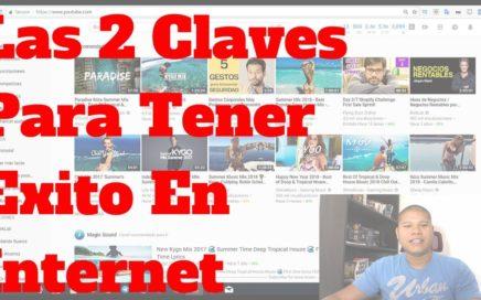 Los 2 Secretos CLAVES Para Tener Exito En Internet - Yoonla 2018 (Ganar Dinero Por Internet 2018)