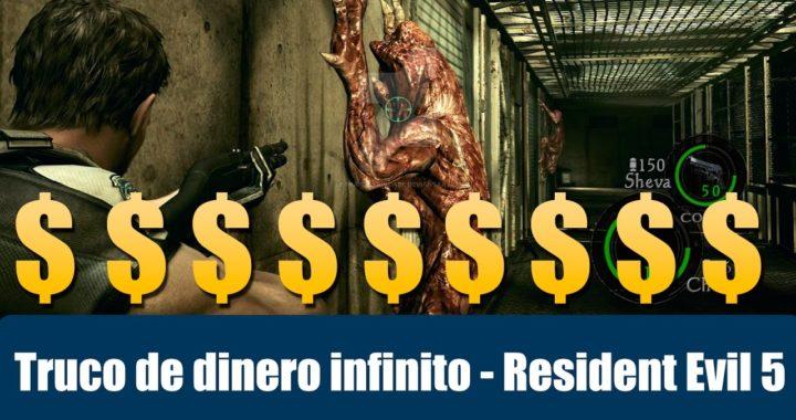Resident Evil 5 -  Truco de dinero infinito versión 2 - ps4, xbox one y pc.