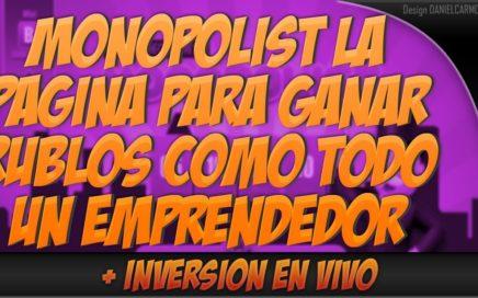 SCAM!! MONOPOLIST PAGA? | LA PÁGINA PARA OBTENER RUBLOS COMO TODO UN EMPRENDEDOR EN VENEZUELA