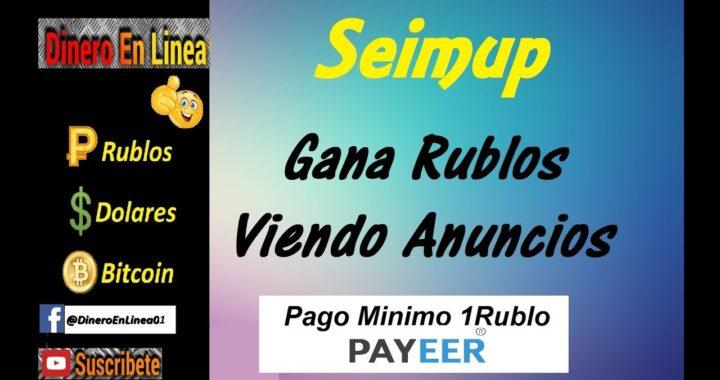 Seimup | Gana +10 Rublos Diarios Viendo Anuncios | Sin Invertir
