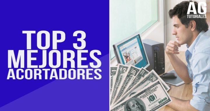 TOP 3 ACORTADORES QUE MEJOR PAGAN 2017 | Gana dinero por internet