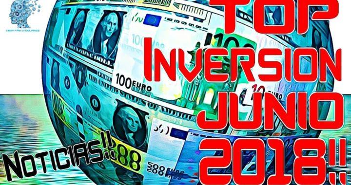 TOP INVERSION JUNIO 2018 Ranking Bitcoin PROMOCION Portafolio DONDE Invertir mi Dinero 2018