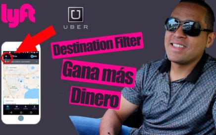 Uber Lyft Destination Filter Usalo para Ganar mas Dinero