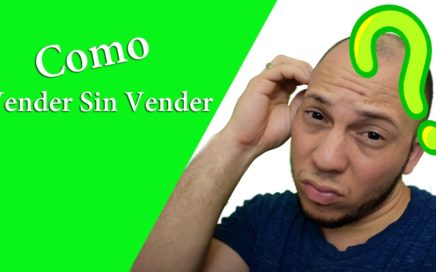 Vender Sin Vender|José Blog|Dinero Extra RD